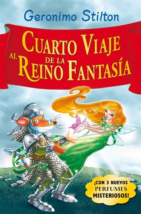 libro sptimo viaje al reino comprar libro cuarto viaje al reino de la fantasia geronimo stilton