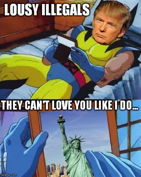 Wolverine Picture Meme - trump loves liberty imgflip