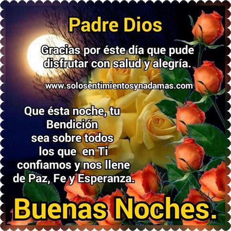 imagenes y frases de jesus de buenas noches buenas noches padre dios frases reflexiones y