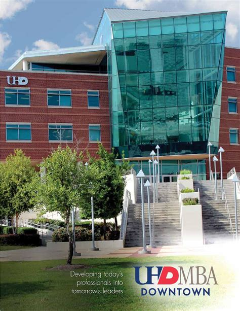 Mba Uhd Programs by Mba Viewbook By Of Houston Downtown Issuu
