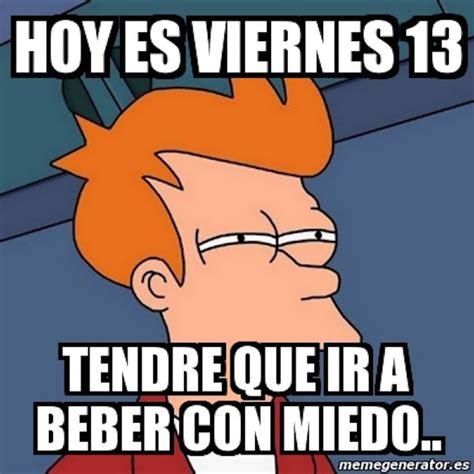 imagenes de viernes trece los mejores memes del viernes13 sopitas com