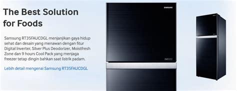 Kulkas Dua Pintu Merk Samsung berbagai tipe kulkas dengan dua pintu