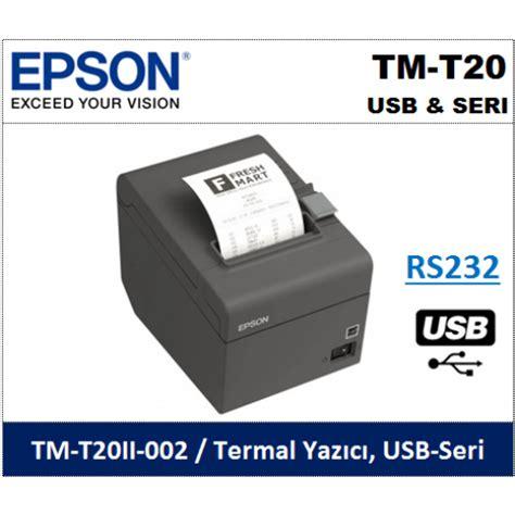 Printer Epson Seri T epson tm t20 usb seri termal fi蝓 yaz莖c莖