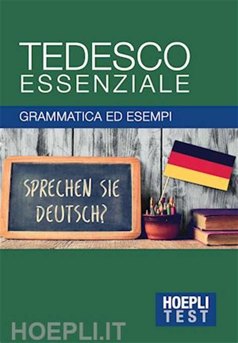 Test Tedesco by Hoeplitest It Grammatiche Essenziali Tedesco