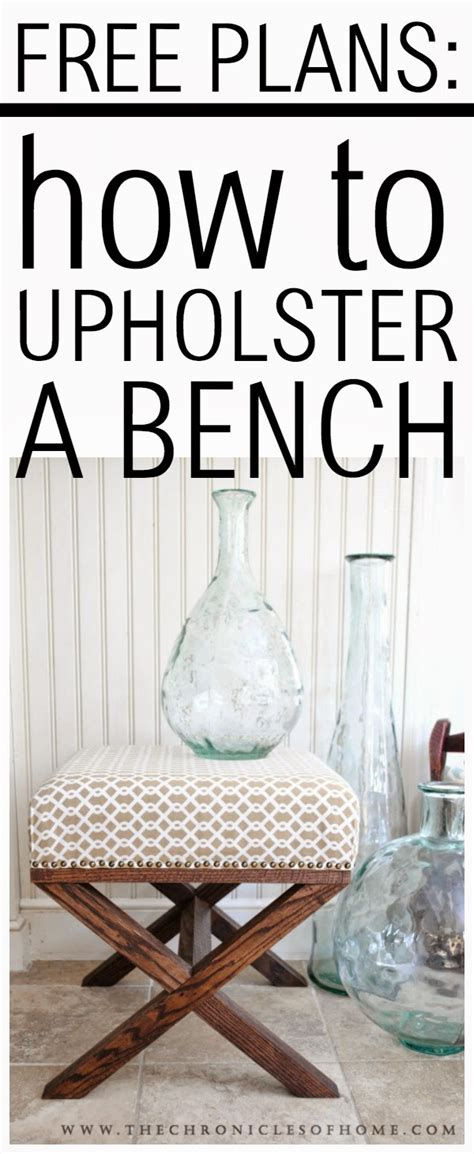 tutorial how to upholster a bench the chronicles of home
