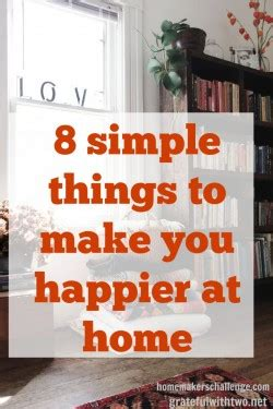 8 simple things to make you happier at home