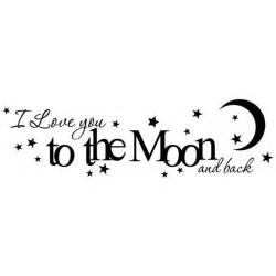 I Love You To The Moon And Back Quote by Items Similar To I Love You To The Moon And Back Vinyl