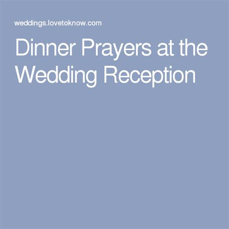 Wedding Blessing Dinner by Dinner Prayers At The Wedding Reception Recipes To Cook