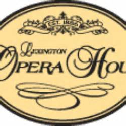 lexington opera house schedule lexington opera house events and concerts in lexington lexington opera house eventful