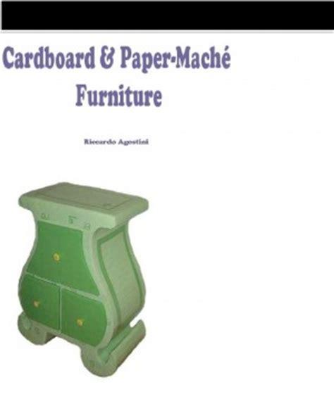 How To Make Paper Mache Furniture - ebook cardboard and paper mache furniture