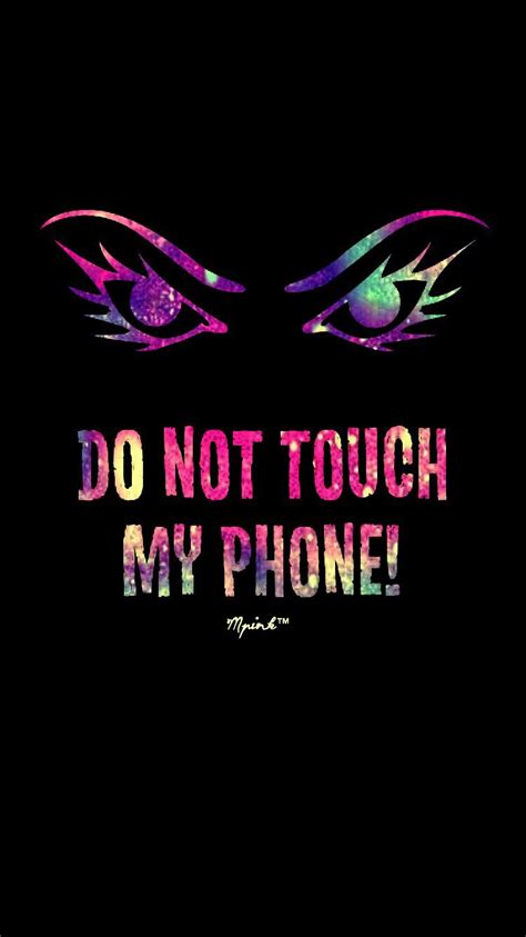 Dont Touch My Phone Live Wallpaper by Don T Touch My Phone Grunge Wallpaper My Wallpaper