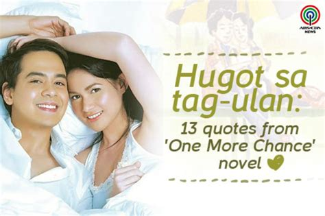 More From 13 by Hugot Sa Tag Ulan 13 Quotes From One More Chance Abs