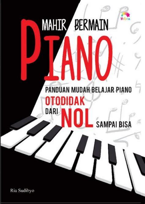 belajar piano gratis 3 buku panduan belajar piano pdf