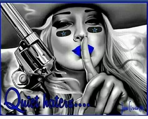 quite haters shhhhhh dallas cowboys quot true blue