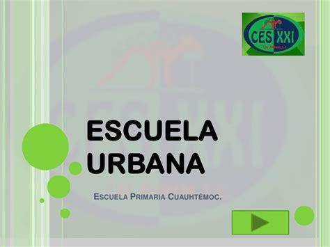 imagenes de escuelas urbanas argentinas conclusi 243 n blogg escuela urbana