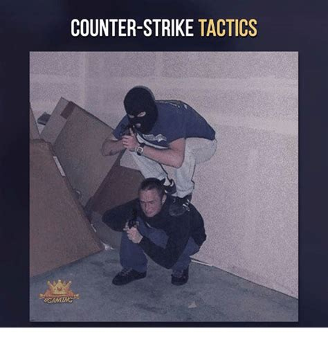 Counter Strike Memes - counter strike tactics 8gaminc counter strike meme on sizzle
