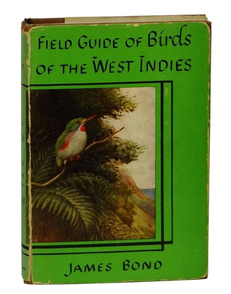 the west indies and the books field guide to birds of the west indies bond earl