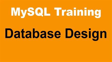 database design tutorial youtube mysql tutorial for beginners part 5 database design