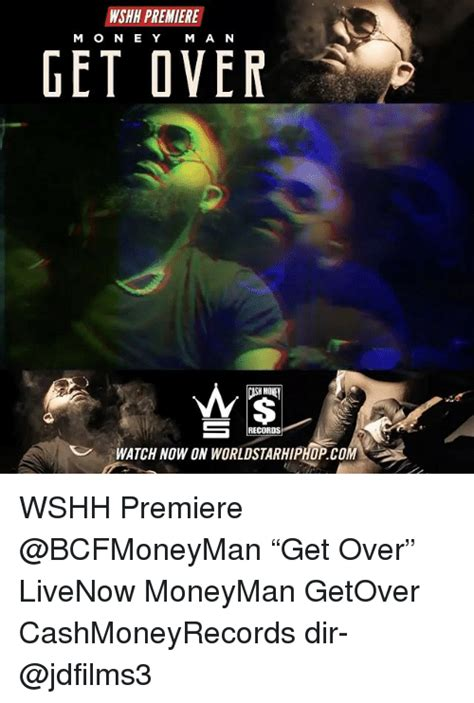 m o n e y wshh premiere m o n e y m a n get over h mo records watch