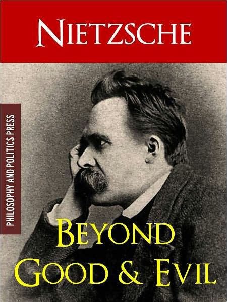 nietzsche biography movie beyond good and evil by friedrich nietzsche by friedrich