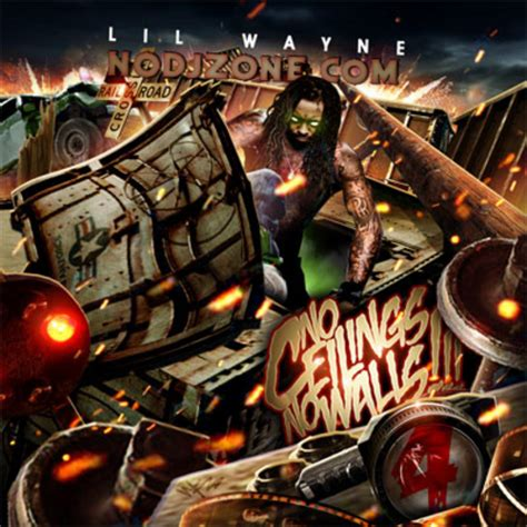 No Ceilings Mixtape by Lil Wayne No Ceilings No Walls 4 Mixtape