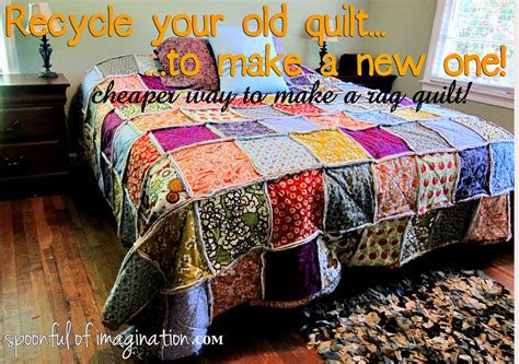recycle quilt to sew new one spoonful of imagination