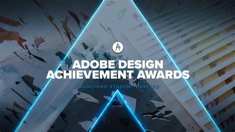 Adobe Mba Internships by Adobe Design Achievement Awards 2018 Global Digital Media