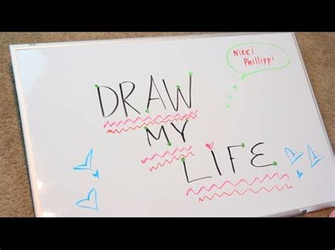 draw my life nikki phillippi youtube