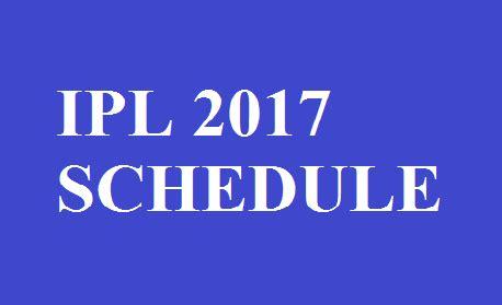 2017 ipl time teabel list vivo ipl 2017 schedule ipl 2017 player list with venue