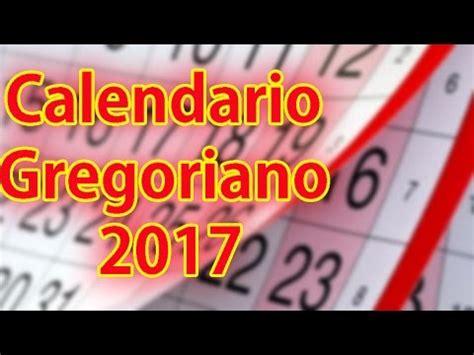 Calendario Gregoriano 2017 Historia Calendario Gregoriano Calendario Gregoriano