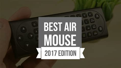 best air mouse best air mouse 2017 get the best remote for android tv