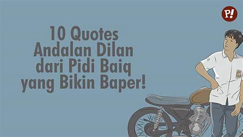 film romance yg bikin baper 10 quotes andalan dilan dari pidi baiq yang bikin baper