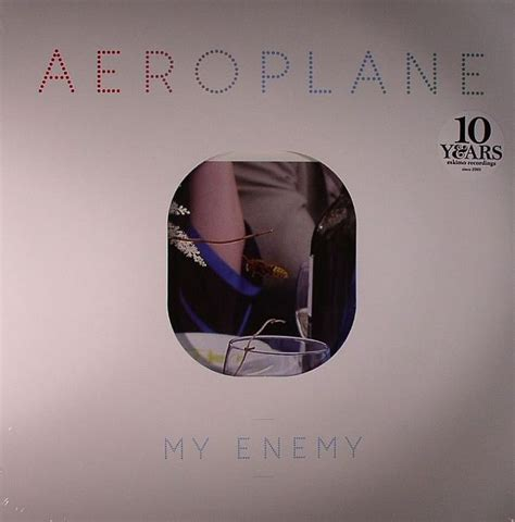 My My Enemy aeroplane my enemy vinyl at juno records