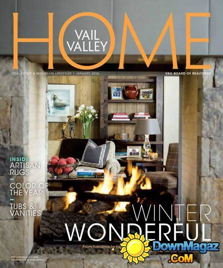 maine home and design january 2016 vail valley home january 2016 187 download pdf magazines