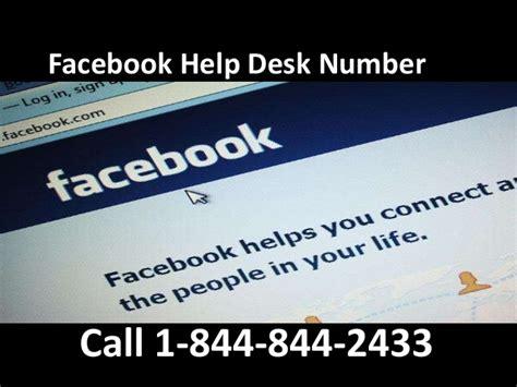 facebook help desk phone number facebook customer care number 1 844 844 2433 toll free