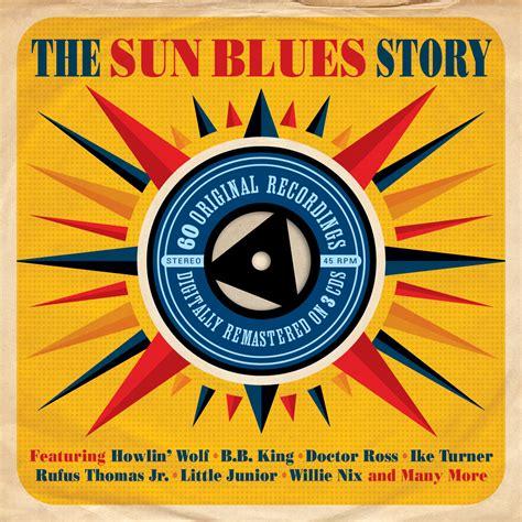 blue story the sun blues story