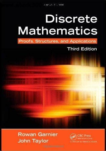 Discrete Mathematics Proofs Structures And Applications
