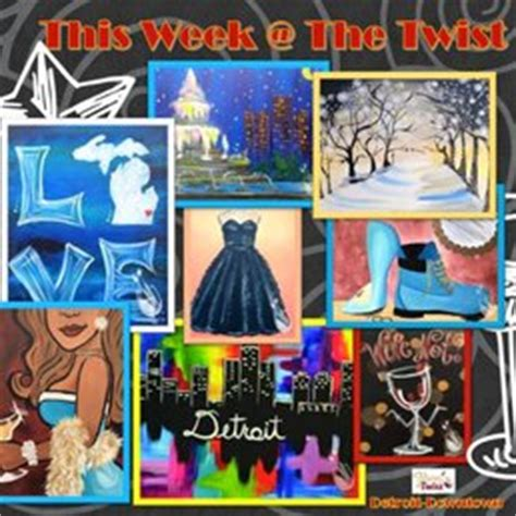 paint with a twist detroit mi painting with a twist 20 photos paint sip 1420