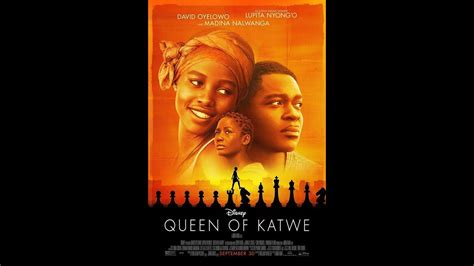 the queen of katwe film the queen of katwe queen of katwe movie about chess