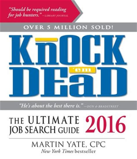 knock em dead the ultimate search guide books knock em dead 2016 the ultimate search guide by