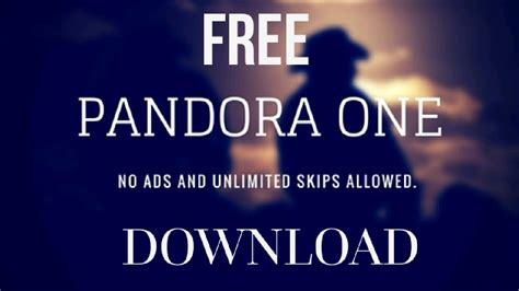 pandora unlimited skips no ads apk how to pandora one free w unlimited skips any song