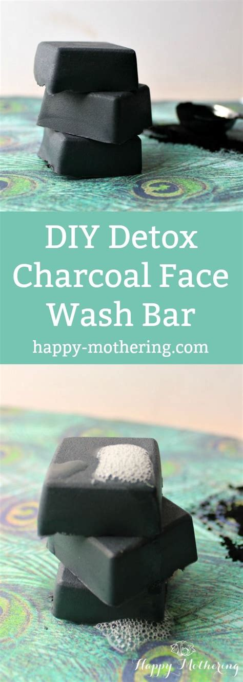 How To Use Charcoal Detox Bar by Best 25 Happy Mothers Ideas On