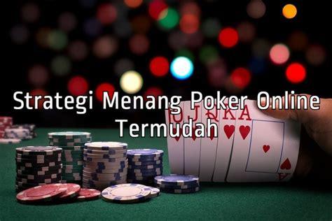 strategi menang poker  termudah link game