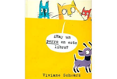 libro hay un molillo en 191 hay un perro en este libro sinopsis y precio fnac