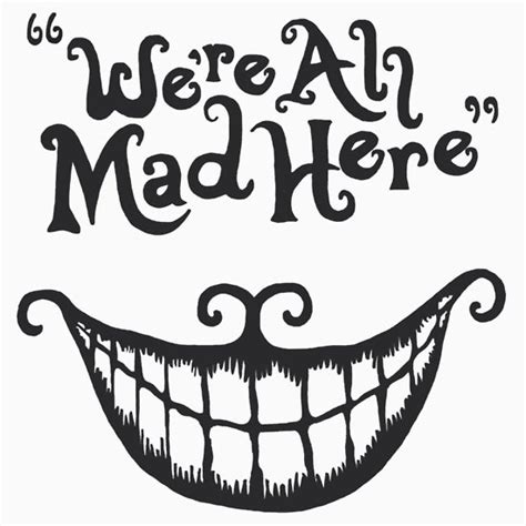 we are all mad here t shirts amp hoodies redbubble