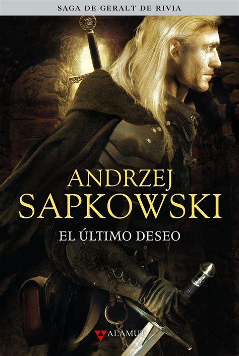 el ltimo deseo pixishot el 218 ltimo deseo de andrzej sapkowski