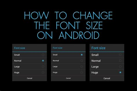 how to change font on android how to change the font size on android the blind