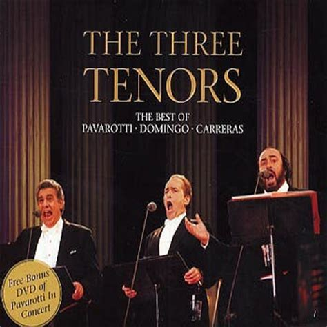 the best of the 3 tenors the best of pavarotti domingo carreras by the three tenors