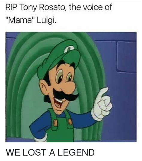 Mama Luigi Meme - 25 best memes about tony rosato tony rosato memes