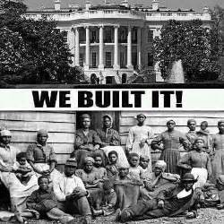 Slaves Built The White House american slaves constructed u s capitol and the white house